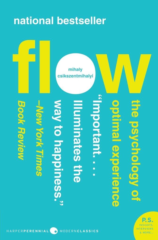"""Những thói quen để thành công - Trân trọng từng khoảnh khắc của cuốn sách """"Flow: The Psychology of Optimal Experience"""""""