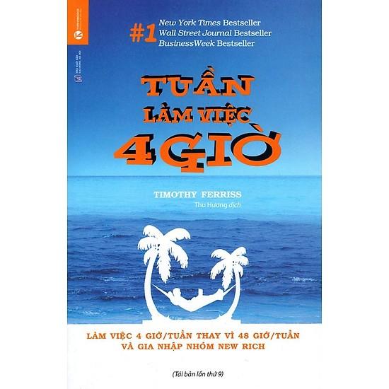 """Lời khuyên đến từ tác giả Timothy Feriss của cuốn sách """"Tuần làm việc 4 giờ"""""""